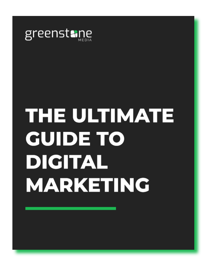 The Ultimate Guide to Digital Marketing Free E-book by Greenstone Media